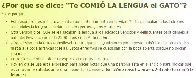 Explicación de la expresión común según http://yoseporque.com/por-que-se-dice-te-comio-la-lengua-el-gato/